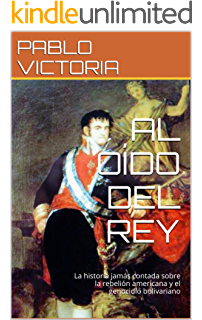 AL OÍDO DEL REY VOL II: ESPAÑA EN EL CAMINO DEL INFIERNO eBook: VICTORIA, PABLO: Amazon.es: Tienda Kindle