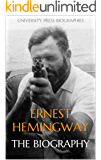 Ernest Hemingway: The Biography (English Edition)