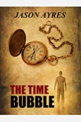 The Time Bubble Kindle Edition