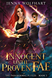 Innocent Until Proven Fae (The Paranormal PI Files Book 5) (English Edition)