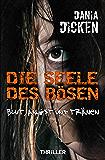 Die Seele des Bösen - Blut, Angst und Tränen (Sadie Scott 5) (German Edition)