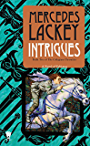 Intrigues: Book Two of the Collegium Chronicles (A Valdemar Novel) (English Edition)