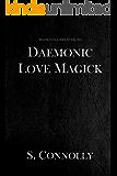 Daemonic Love Magick (The Daemonolater's Guide Book 8) (English Edition)