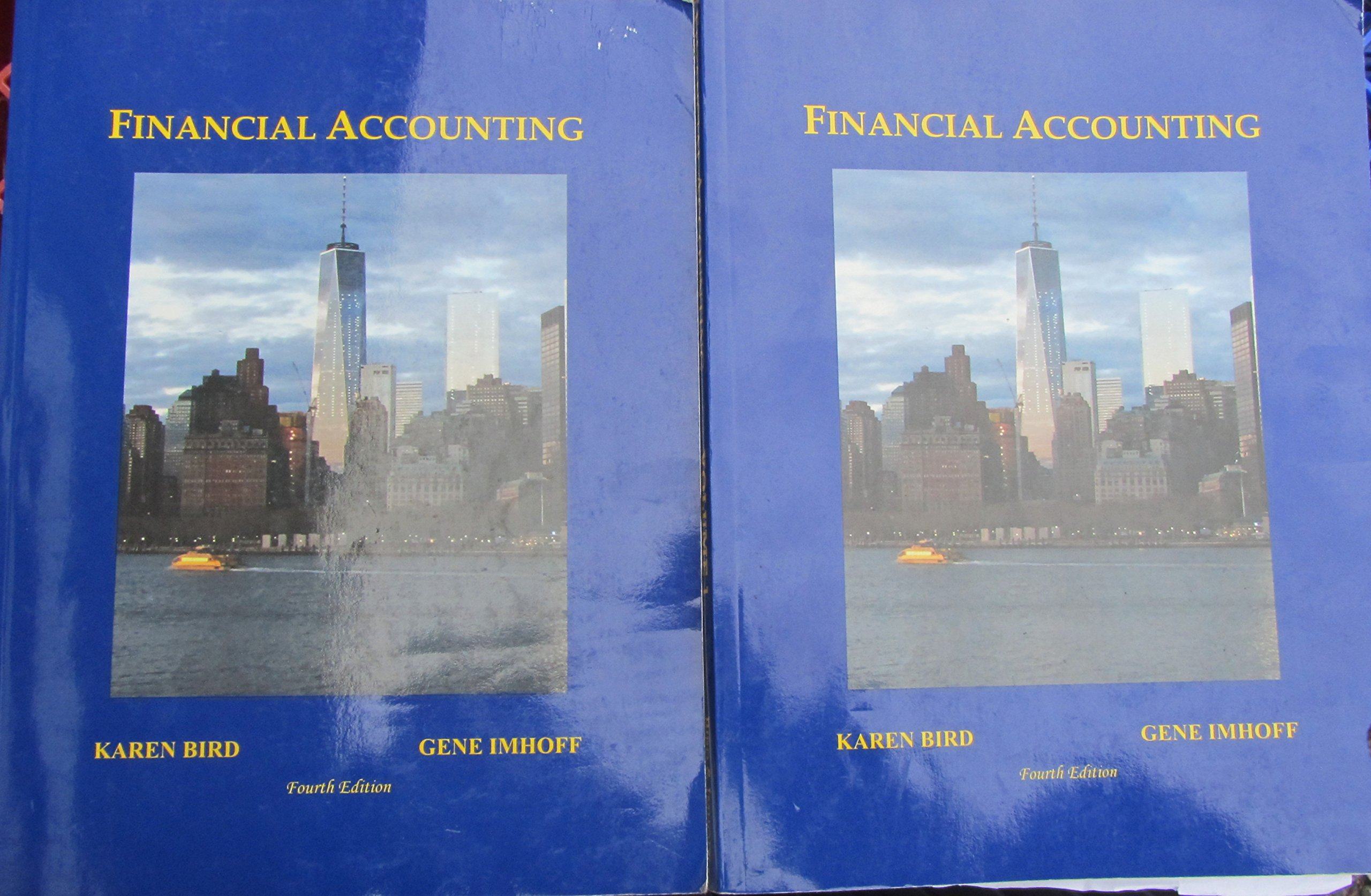 Financial accounting, fourth edition, by dyckman, magee, and.