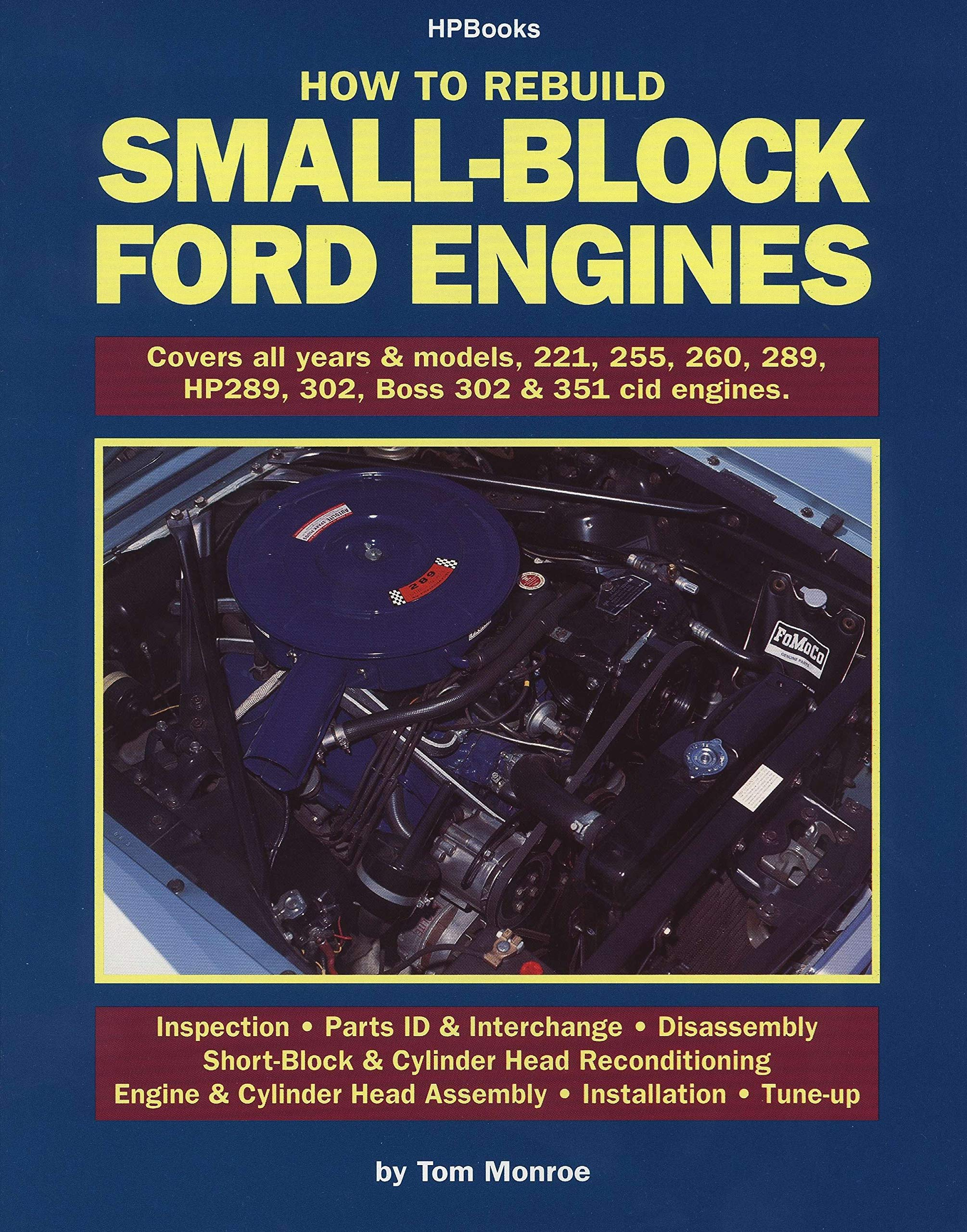 specs ford 289 engine diagram how to rebuild small block ford engines monroe  tom  how to rebuild small block ford engines