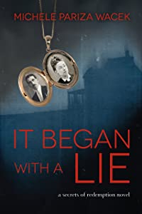 It Began With a Lie (Secrets of Redemption)