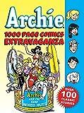 Archie 1000 Page Comics Extravaganza (Archie 1000 Page Digests)