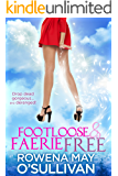 Footloose & Faerie Free: Drop dead gorgeous and deranged!