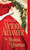 His Mistress by Christmas (Sinful Family Secrets Book 2)
