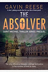 The Absolver: Prequel (Saint Michael Thriller Series Book 0) Kindle Edition
