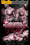 Double Stuffed: An MFM Menage Romance