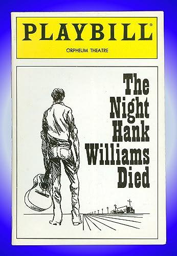 The Night Hank Williams Died, Off-Broadway Playbill + Darren