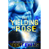 The Yielding of Rose (Terran Captives Book 2)