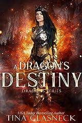A Dragon's Destiny (Dragons Book 1) Kindle Edition