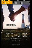 Scritto nel destino (Anchor Island Vol. 1) (Italian Edition)