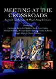 Meeting At The Crossroads (DVD)