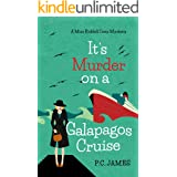 It's Murder, On a Galapagos Cruise: An Amateur Female Sleuth Historical Cozy Mystery (Miss Riddell Cozy Mysteries Book 2)
