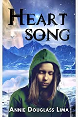 Heartsong: a Young Adult Science Fiction Adventure