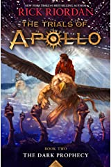 The Trials of Apollo, Book Two: Dark Prophecy Kindle Edition