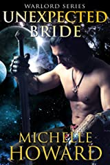 Unexpected Bride (Warlord Series Book 6) Kindle Edition