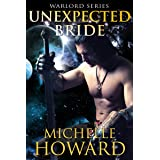 Unexpected Bride (Warlord Series Book 6)