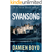 Swansong (DI Nick Dixon Crime Book 4)