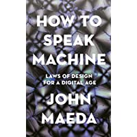 How to Speak Machine: Laws of Design for a Computational Age