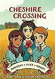 Cheshire Crossing (Graphic Novel)