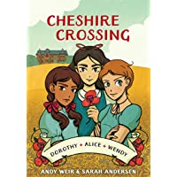 Cheshire Crossing (Graphic Novel): [a Graphic Novel]