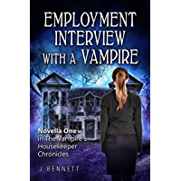 Employment Interview With A Vampire: The Vampire's Housekeeper Chronicles (English Edition)