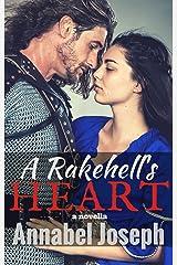 A Rakehell's Heart: a novella Kindle Edition