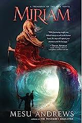 Miriam: A Treasures of the Nile Novel Kindle Edition