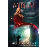 Miriam: A Treasures of the Nile Novel