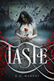 TASTE: Kingdom of Blood and Ash: (Vampire Magic Book One)