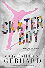 Skater Boy: A Patchwork House Standalone Kindle Edition