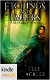Muirwood: Etchings and Embers (Kindle Worlds)