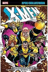 X-Men Epic Collection: Dissolution & Rebirth (Uncanny X-Men (1963-2011)) Kindle Edition