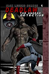 Deadlaw the Undead Detective Kindle Edition