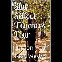 Slut School Teachers Four: Lesson Four (Sexy Shorts Book 11) (English Edition)