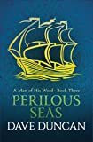 Perilous Seas (A Man of His Word)