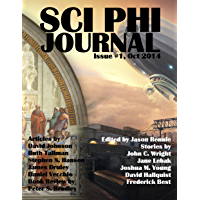 Sci Phi Journal: Issue #1, October 2014: The Journal of Science Fiction and Philosophy (English Edition)