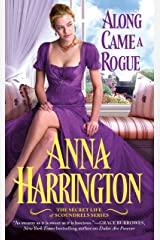 Along Came a Rogue (The Secret Life of Scoundrels Book 2) Kindle Edition