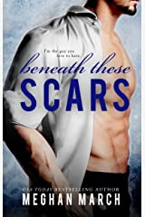 Beneath These Scars Kindle Edition
