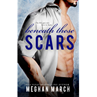 Beneath These Scars (English Edition)