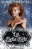 La Belle Bête (Melodies of Love Book 2)