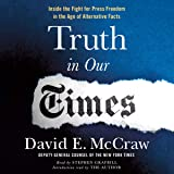 Truth in Our Times: Inside the Fight for Press