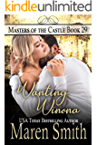 Wanting Winona: A Contemporary Daddy Dom Romance (Masters of the Castle Book 29)