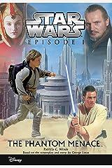 Star Wars Episode I:  The Phantom Menace: Junior Novelization (Disney Junior Novel (ebook)) Kindle Edition
