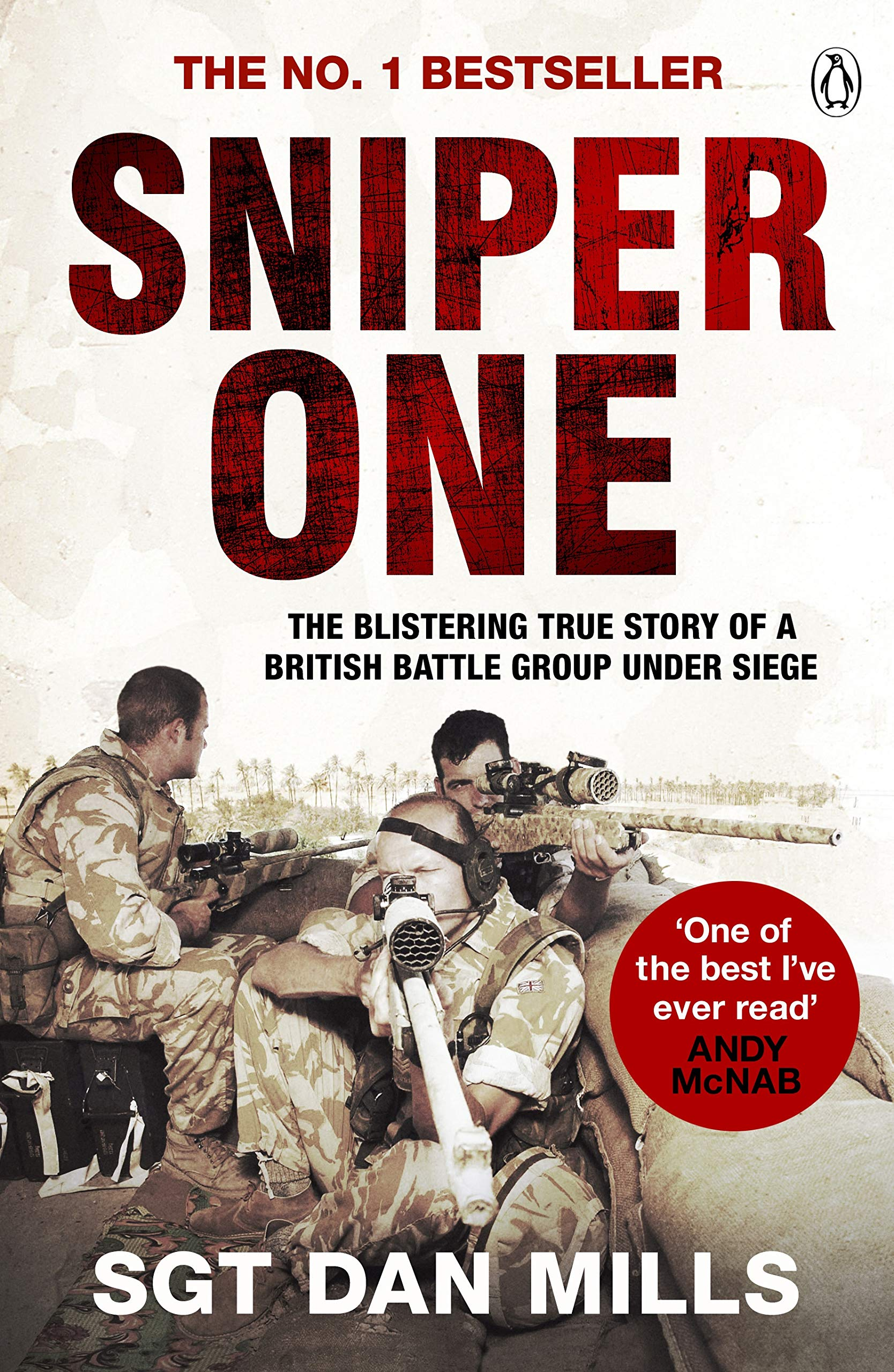 Sniper One: 'The Best I've Ever Read' – Andy McNab: Amazon.co.uk ...
