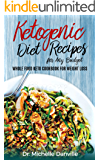Ketogenic Diet Recipes for Any Budget: Whole food Keto Cookbook for Weight loss